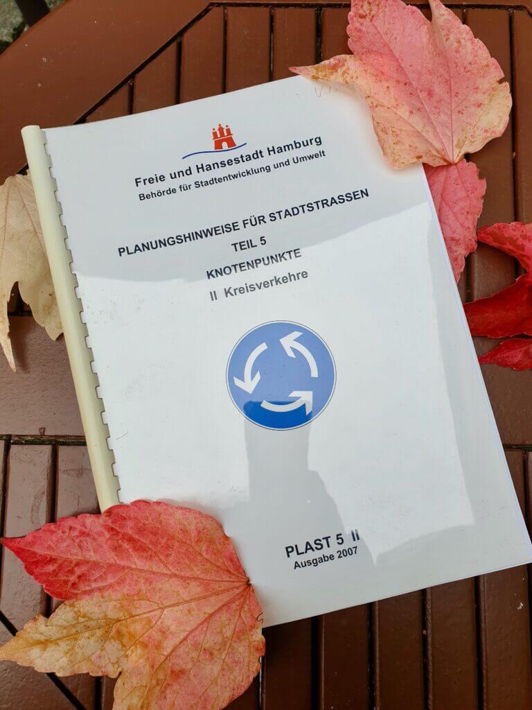 Offizielle Richtlinien der Hansestadt Hamburg für Kreisverkehre, entwickelt von Eckehard Knoll